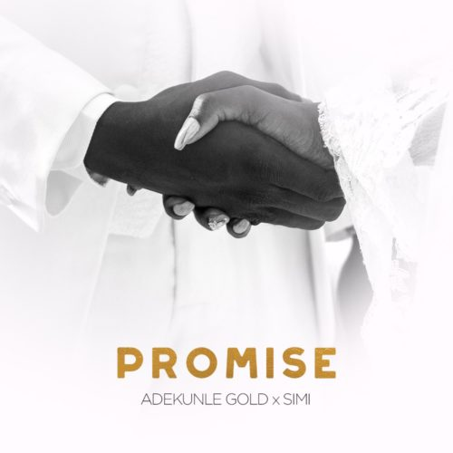 Adekunle Gold x Simi - Promise