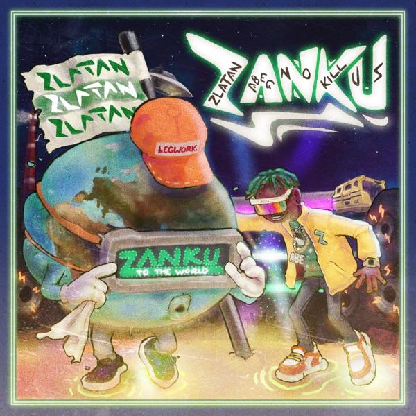 ALBUM : Zlatan Ibile – Zanku[FULL ALBUM DOWNLOAD]