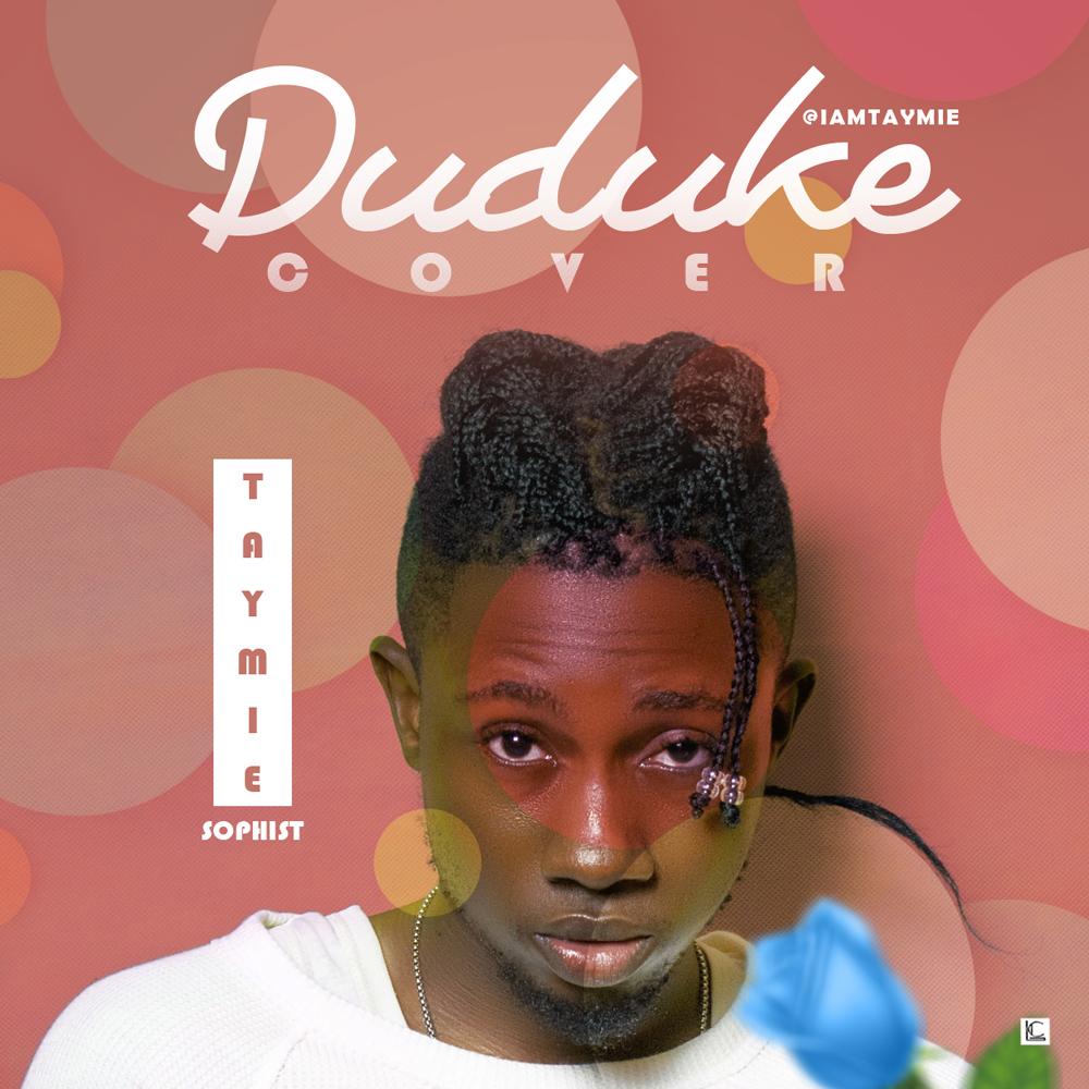 Taymie Sophist - Duduke (Cover)