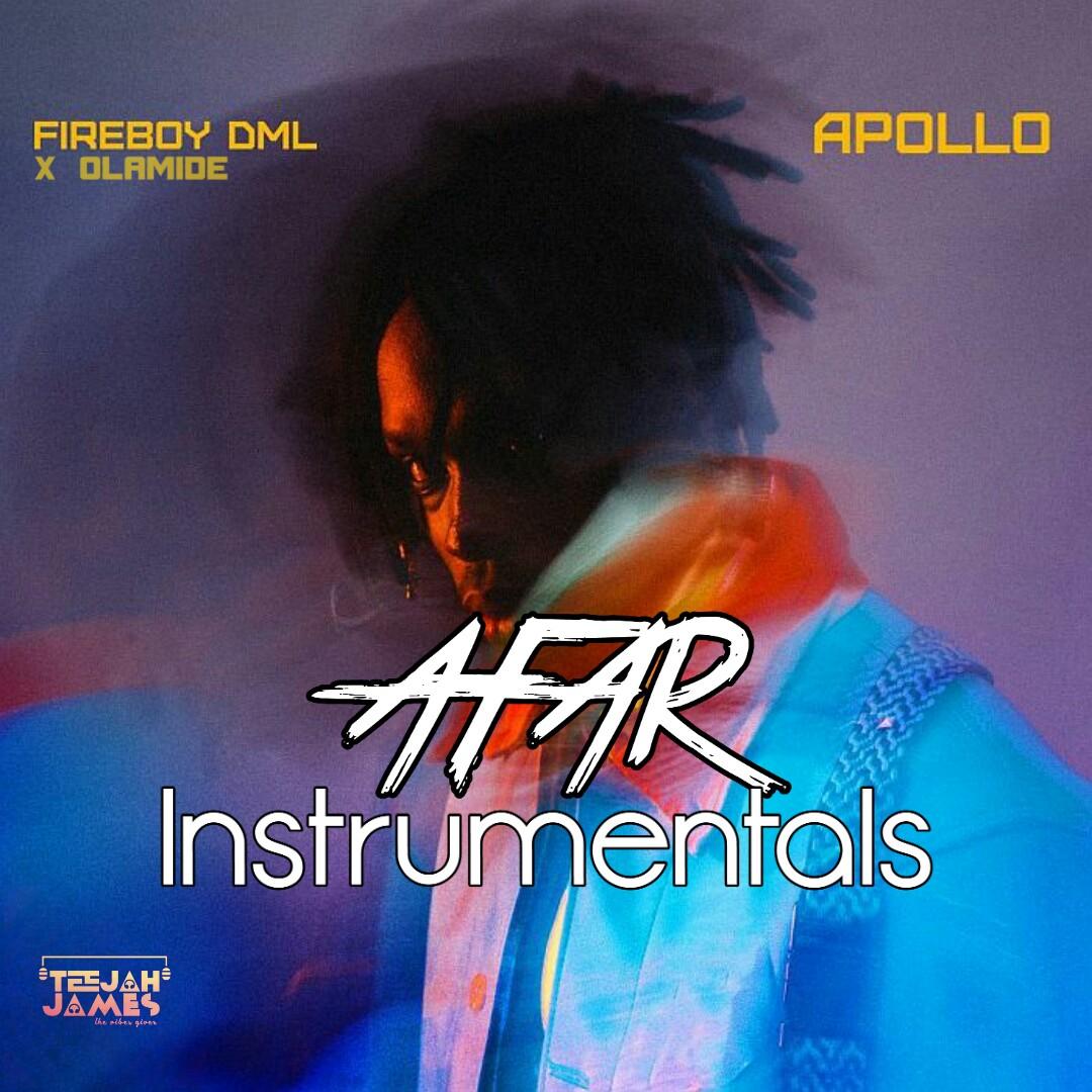 INSTRUMENTAL : Fireboy DML ft Olamide - Afar