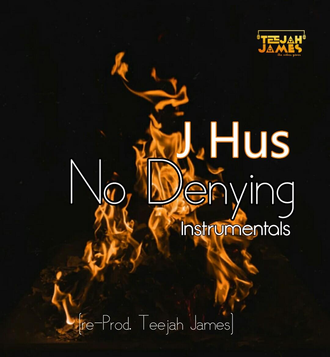 J Hus - No Denying