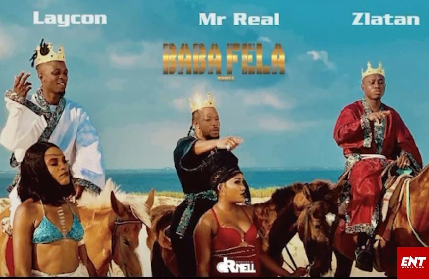 VIDEO : Mr Real ft Laycon X Zlatan Ibile - Baba Fela