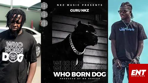 MP3: Guru - Who Born Dog (Kuami Eugene Diss)