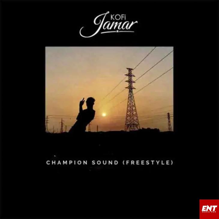 MP3: Kofi Jamar - Champion Sound 3 Freestyle