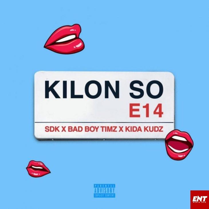 MP3: Sdk Ft. Bad boy Timz & Kida Kudz P - Kilon So