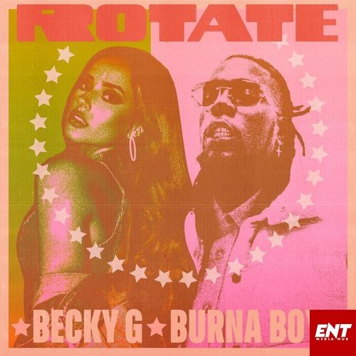 MP3: Becky G – Rotate ft Burna Boy