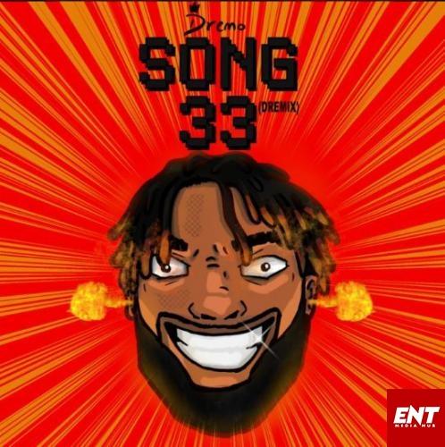 MP3: Dremo - Song 33 (Dremix)