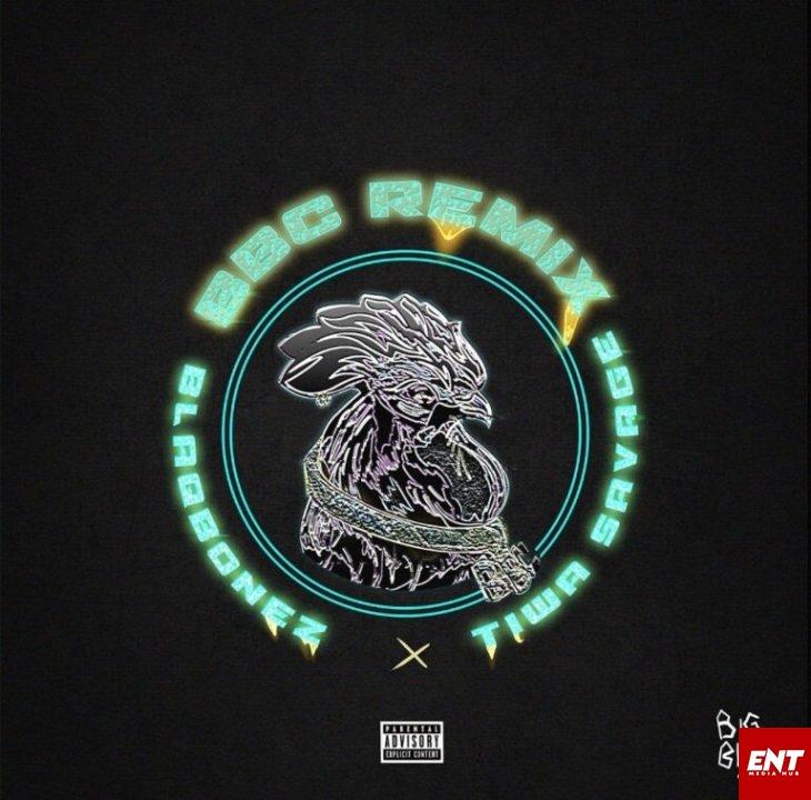 MP3: Blaqbonez - BBC (Remix) Ft. Tiwa Savage