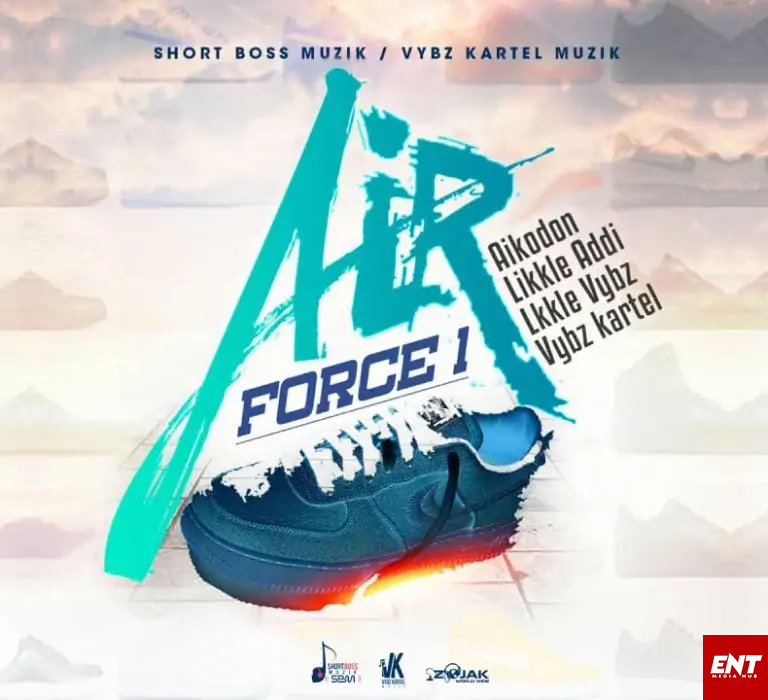 MP3: Vybz Kartel – Air Force 1 Ft Likkle Vybz x Likkle Addi & Aikodon