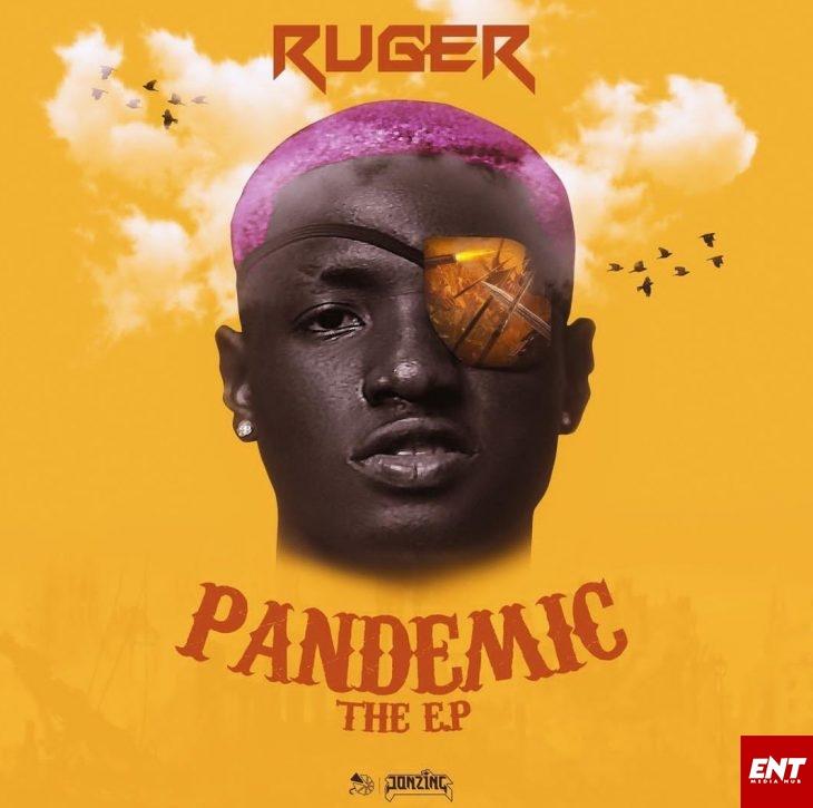 FULL ALBUM : Ruger - Pendamic (The EP)
