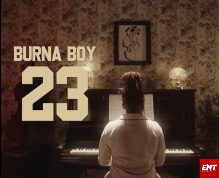 VIDEO : Burna Boy - 23