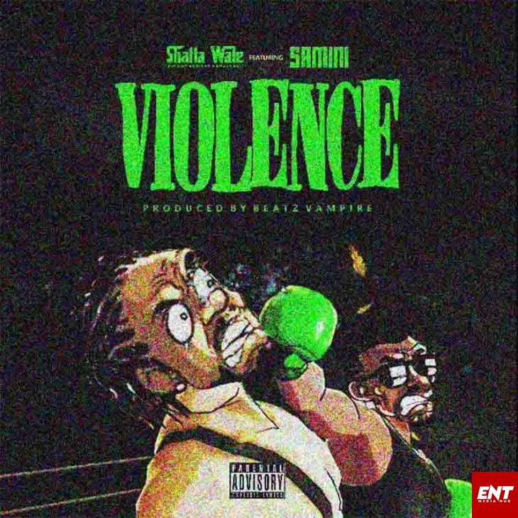 MP3: Shatta Wale - Violence (Samini Diss)