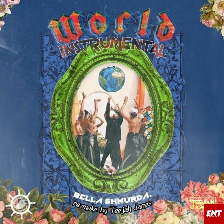 INSTRUMENTAL Bella Shmurda - World