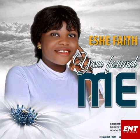 Eshe Faith - You Found Me