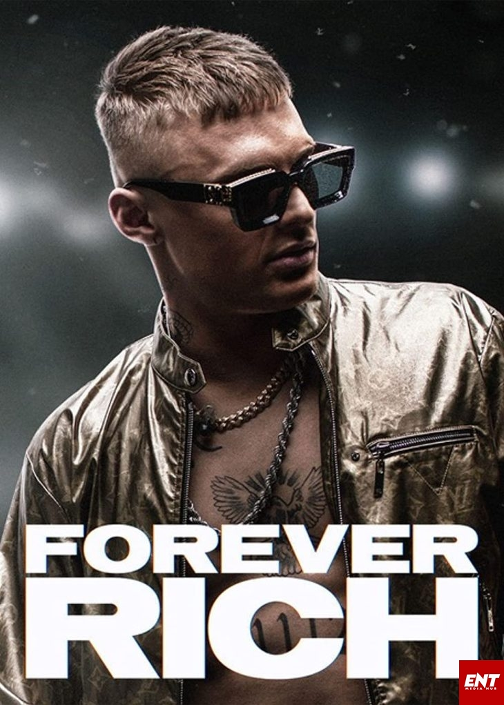 MOVIE : Forever Rich (2021)