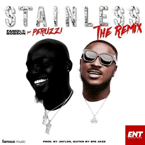 Famous Bobson – Stainless Ft. Peruzzi