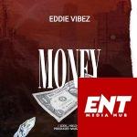 Eddie Vibez - Money